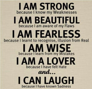 am strong because i know my weaknesses