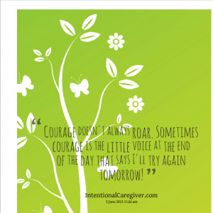 ... quotes. Right thing to this Best Courage Quotes you were scared