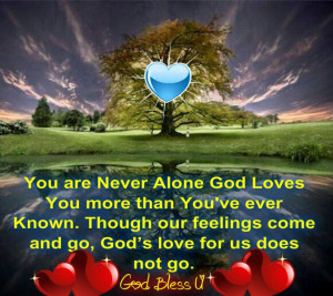 You are Never Alone..