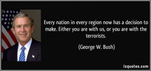 Every nation in every region now has a decision to make. Either you ...