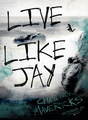 Chasing Mavericks - my daughter is in love with this movie. She always ...
