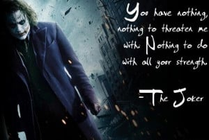 """12. """"You have nothing, nothing to threaten me with. Nothing to do ..."""