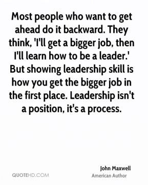 Most people who want to get ahead do it backward. They think, 'I'll ...