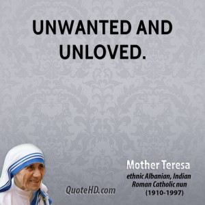 unwanted and unloved.