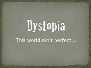 Characteristics of Dystopian Literature: