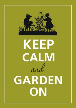 ... to keep calm and garden on! #FoodSaver #Harvest #Garden #Quotes