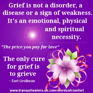 Loss Of A Loved One Quotes Of Comfort Words of comfort - bereavement