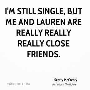 scotty-mccreery-scotty-mccreery-im-still-single-but-me-and-lauren-are ...