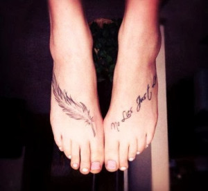 Charming Foot Quote Tattoos for Girls - Feather Cute Foot Quote ...