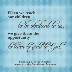 Obedience for Children Quotes