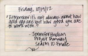 True Work Philosophy - Thanks Jennifer Hudson!