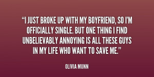 quote-Olivia-Munn-i-just-broke-up-with-my-boyfriend-1-231166