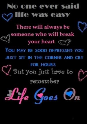 Life Goes On. Inspirational