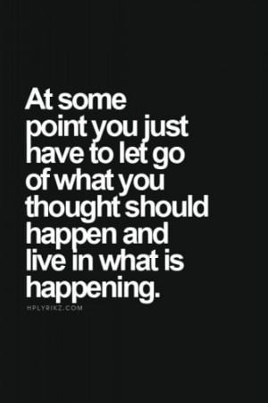 You just have to let go quote