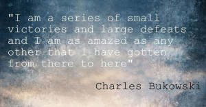 great Charles Bukowski quote