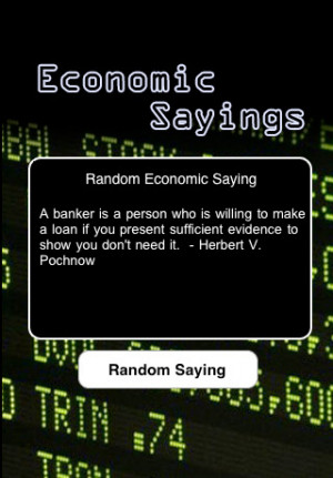 Many great sayings, phrases, and quotes to live by in rough economic ...