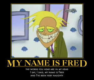 freaky fred quotes