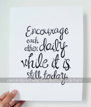 ... Related: Encouraging Quotes For Tough Times , Encouraging Quotes