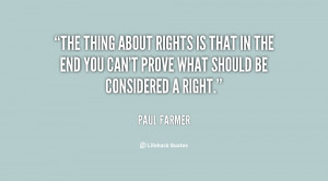 The thing about rights is that in the end you can't prove what should ...