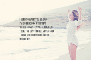 Thank God I Found The Good In Good Bye