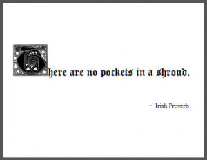 There are no pockets in a shroud.