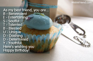 As my best friend, you are... B - Benevolent E - Entertaining S ...