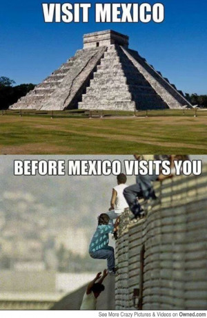 Mexican be Like Quotes Obama be Like Quot Just Let 39 em