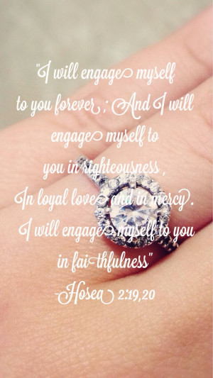 Engaged, engagement, quote, bible