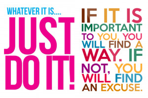 Motivational Sayings Motivational Quotes For Work No Excuses Just Do ...