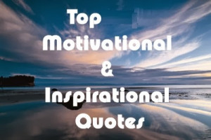 Top Motivation quotes from the top authors(Most successful person ...