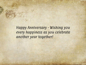 ... Wishing you every happiness as you celebrate another year together