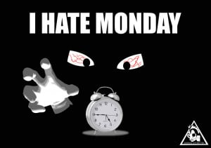 HATE MONDAY by unrealbox