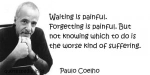 ... painful Forgetting is painful But not knowing which - quotespedia.info