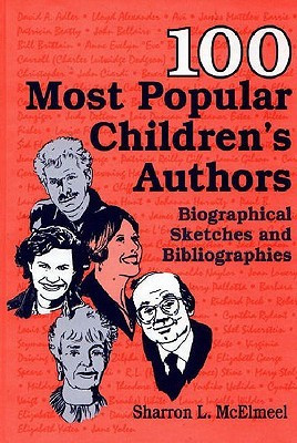"Start by marking ""100 Most Popular Children's Authors: Biographical ..."