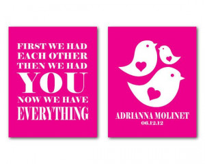 Customizable Wall Art - First we had each other quote - Colorful birds ...