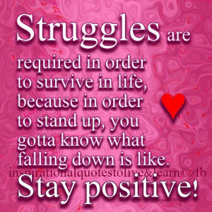 life inspiration quotes: Struggles of life quotes