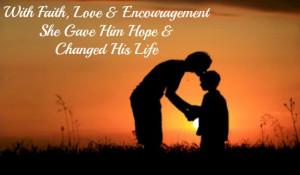 love & encouragement quote, change a life, Elizabeth Ann Everest