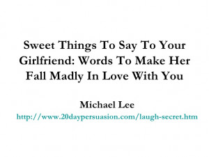 Sweet Romantic Things To Say To Your Girlfriend