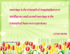 ... over intelligence and second marriage is the triumph of hope over