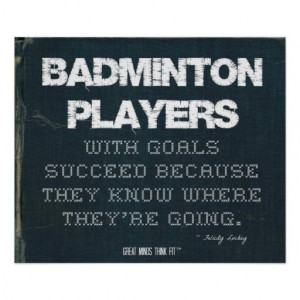 Badminton Players with Goals Succeed in Denim > Motivational Poster