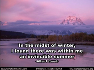 QUOTE & POSTER: In the midst of winter, I found there was within me an ...