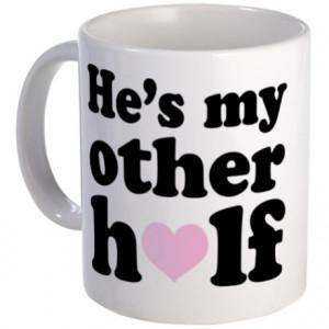 Anniversary Gifts > Anniversary Mugs > Couples He's My Other Half Mug