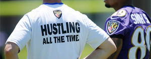 ... this year's motto is 'Ravens football is hustle. Constant hustle