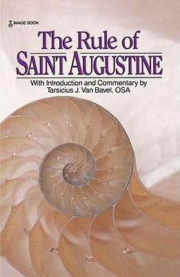 """Start by marking """"The Rule of Saint Augustine"""" as Want to Read:"""