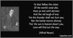 Alfred Noyes Quote
