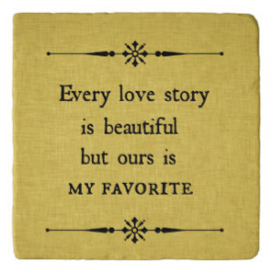 Anniversary Wedding Love Story Quote Trivets