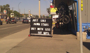 Pawn shop sign in my hometown ( i.imgur.com )