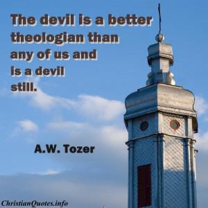 Tozer Quote – The devil