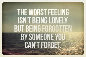 forgetting, lonely, quote, quotes, text