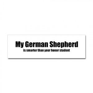 to own a German Shepherd, you must be smarter than a German Shepherd ...